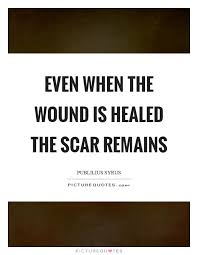wound quotes wound sayings wound picture quotes