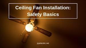 ceiling fan installation safety basics