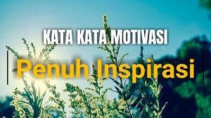 kata kata motivasi hidup terbaik dilengkapi gambar quotes
