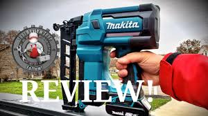 Makita 18 Volt Lxt 16 Gauge Cordless 2 1 2 In Straight Finish Nailer Review Xnb02z Makita Youtube