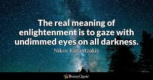 nikos kazantzakis the real meaning of enlightenment is