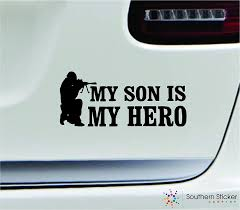 Amazon Com Military My Son Is My Hero 7x3 Black Army Marine Veteran Soldier Love Family America United States Color Sticker State Decal Vinyl Made And Shipped In Usa Automotive