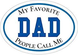Amazon Com Wickedgoodz My Favorite People Call Me Dad Vinyl Decal Best Dad Bumper Sticker Perfect Favorite Father Gift Automotive
