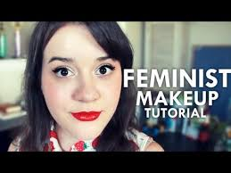 feminist makeup tutorial
