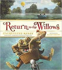 Return to the Willows by Jacqueline Kelly (J) – The Dusty Jacket