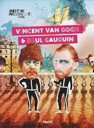 Destini Incrociati Hotel. Vincent Van Gogh e Paul Gauguin: Colombo ...