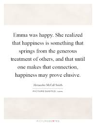 emma was happy she realized that happiness is something that