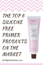 the top 6 silicone free primer s