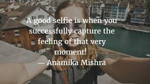 happy short quotes for selfies selfie quotes for instagram