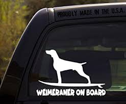 Amazon Com Ohiodecals Com Weimaraner On Board Funny Dog Breed Decal Sticker For Car Or Truck Window Automotive