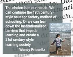 Quotes about unschooling, green living, and social change by Wendy Priesnitz  | Homeschool quotes, Life learning, Unschooling quotes