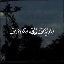 Lake Life Anchor Window Decal Sticker Custom Sticker Shop