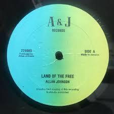 Allan Johnson, Junior Kahdaffie - Land Of The Free (Vinyl)   Discogs