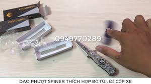 Dao Phượt Con Quay Spiner - Con quay spiner