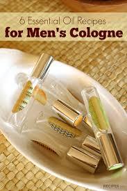 essential oil recipes for men s cologne
