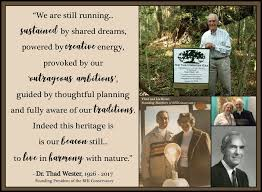Conservancy founder, Thad Wester, passes away