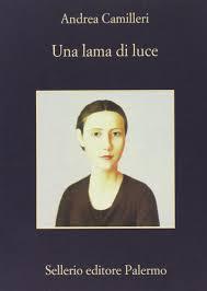 Una Lama DI Luce (Italian Edition): Andrea Camilleri ...
