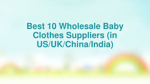 ppt best 10 whole baby clothes