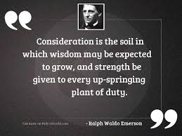Image result for quotes consideration