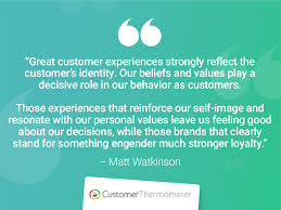 great customer experience quotes customer thermometer