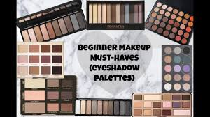 beginner makeup must haves eyeshadow