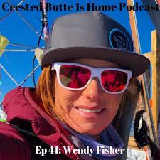Ep. 41 Wendy Fisher | Olympians, Big mountain skiing, Big mountain