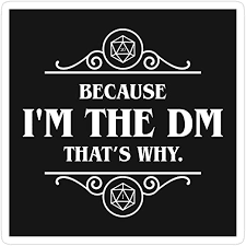 Amazon Com 3 Pcs Stickers Dnd Im The Dm Thats Why Game Master Dungeons Crawler And Dragons Killer Tabletop Gaming Sticker For Laptop Phone Cars Vinyl Funny Stickers Decal For Laptops Guitar Fridge