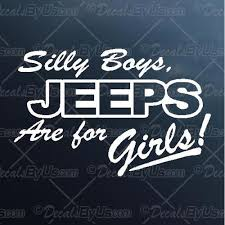 Jeeps Are For Girls Decal Jeeps Are For Girls Car Sticker Fast Shipping