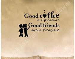 quotes about coffee and friends quotes