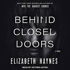 Amazon.com: Behind Closed Doors: Detective Inspector Louisa Smith Series,  Book 2 (Audible Audio Edition): Elizabeth Haynes, Victoria Aston, Tantor  Audio: Audible Audiobooks