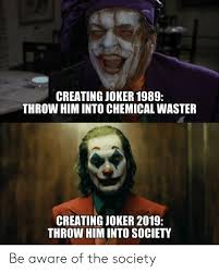 creating joker throw him into chemical waster creating joker