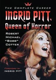Ingrid Pitt, Queen of Horror – McFarland