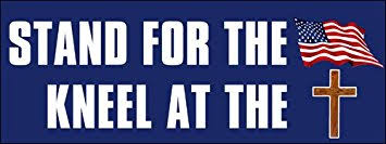 Stand For The Flag Kneel At The Cross Sticker Decal Anti Nfl Pro Usa Christian 3 X 8 Inch Walmart Com Walmart Com