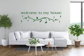 Quote Wall Decal Welcome To My House Wall Decal Sticker Nursery For Home Decor Krafmatics