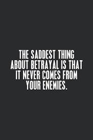quotes about family betraying you quotesgram