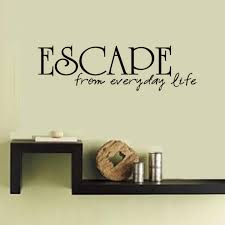 Cacar Escape From Everyday Life Simple Sentence Homed Decor Wall Sticker 2017 New Design Vinyl Removable Art Wall Decal Designer Wall Stickers Wall Stickerdecorative Wall Stickers Aliexpress