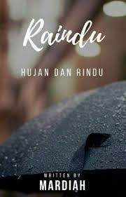 raindu hujan dan rindu quotes novels wattpad