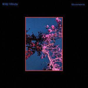 """Mild Minds drops sublime new single 'Movements' ile ilgili görsel sonucu"""""""