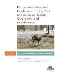 Https Www A2gov Org Departments Parks Recreation Play Documents Recommendations 20and 20guidelines 20for 20dog 20park 20site 20selection 20updated 204 10 15 Pdf