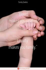 loving quotes about family that will improve your relationships