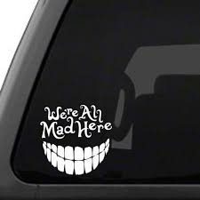 We Are All Mad Here Car Vehicle Sticker Teeth Big Smile Decal Auto Decoration Car Stickers Aliexpress