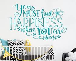 Moana Quote Wall Decal By Kenna Sato Designs On Etsy You Must Find Happiness Where You Are Moana Quotes Free Happy Birthday Cards Wall Quotes