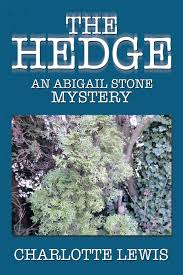 Amazon | The Hedge: An Abigail Stone Mystery | Lewis, Charlotte | Mystery