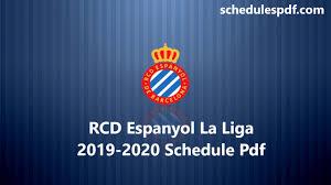RCD Espanyol La Liga 2019-2020 Schedule Pdf [Download] - Schedules PDF