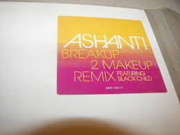ashanti breakup to makeup free