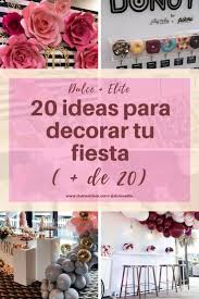 20 Ideas Para Decorar Tu Fiesta Dulce Elite Decoracion Con Globos