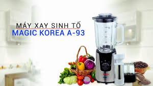 MÁY XAY SINH TỐ MAGIC KOREA A-93 - REVIEW - YouTube