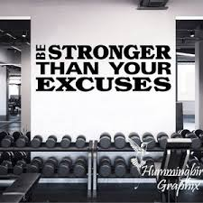 Wall Decal Be Stronger Than Your Excuses Fitness Decal Gym Etsy