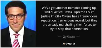 Jay Sekulow quote: We've got another nominee coming up, well qualified,  Texas Supreme...