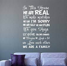 quote wall decal quote in this house we are real family quotes